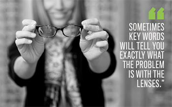 Listen for patient keywords when fitting eyewear and lenses