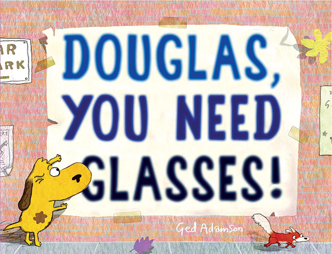 Douglas You Need Glasses book