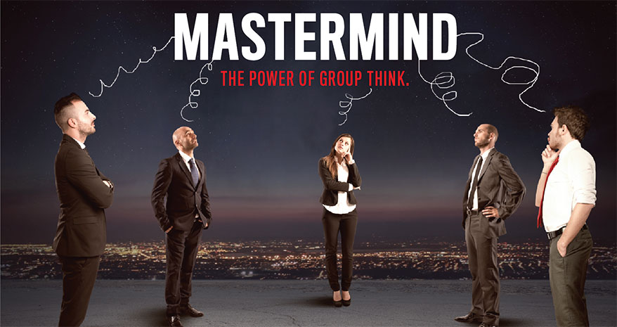 Form a mastermind group