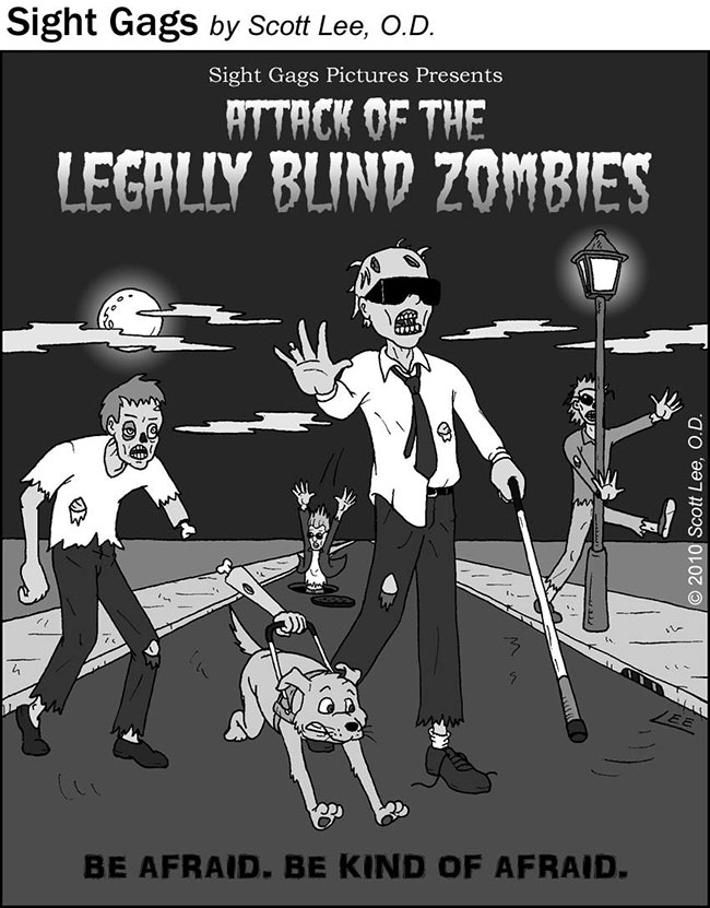 Legally blind zombies