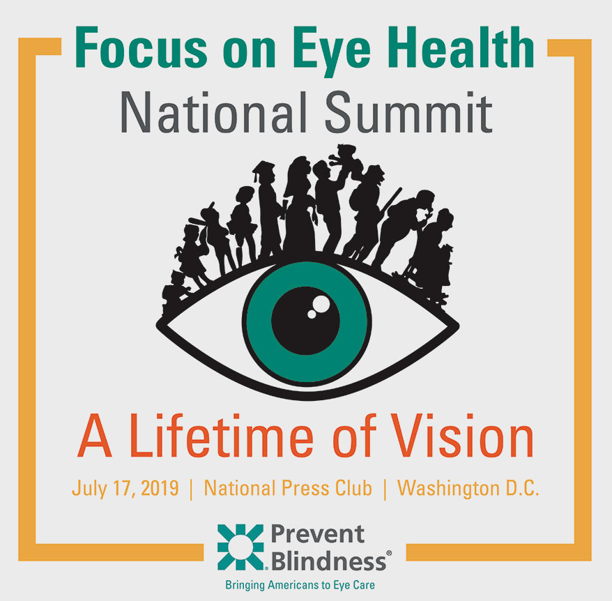 Prevent Blindness to Hold 8th Annual Focus on Eye Health National Summit