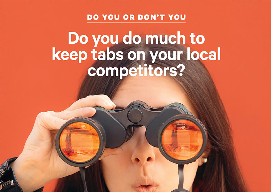 35% of You Actively Keep Tabs on Your Competition in Creative Ways