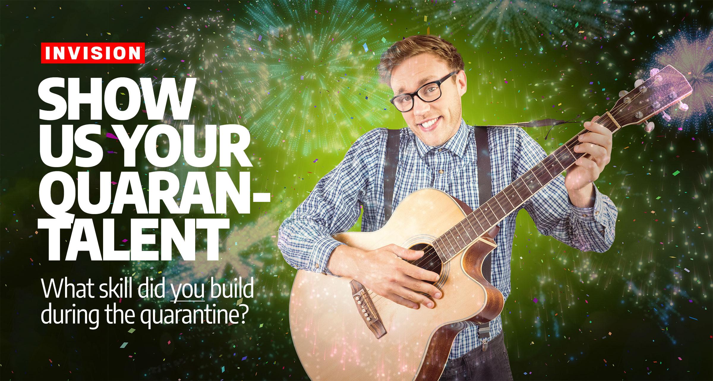 ECP Virtual Talent Show: Show Us Your Quaran-talent!