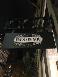Eyes On You signage
