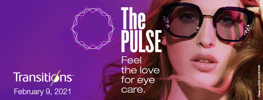 """Transitions Optical Premieres """"The Pulse,"""" A Virtual Event for Eye Care Professionals from Around the World"""