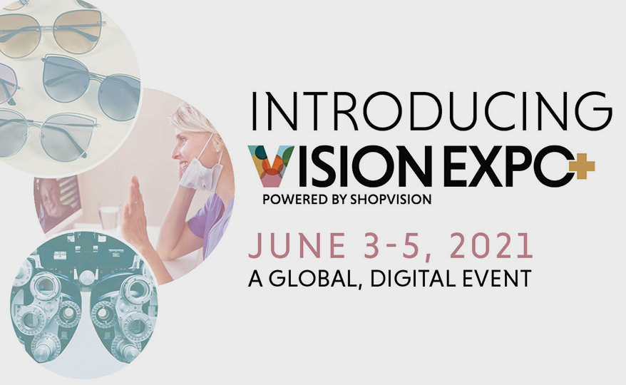 Vision Expo Announces the Launch of Vision Expo+